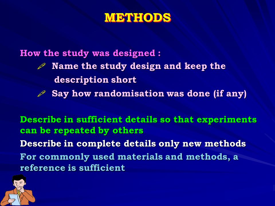 METHODS How the study was designed :