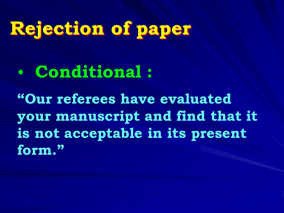 Rejection of paper Conditional :