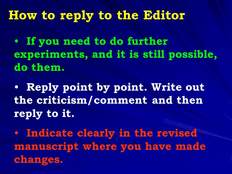 How to reply to the Editor