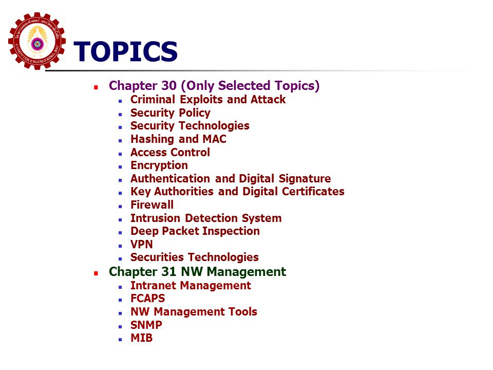 TOPICS Chapter 30 (Only Selected Topics) Chapter 31 NW Management