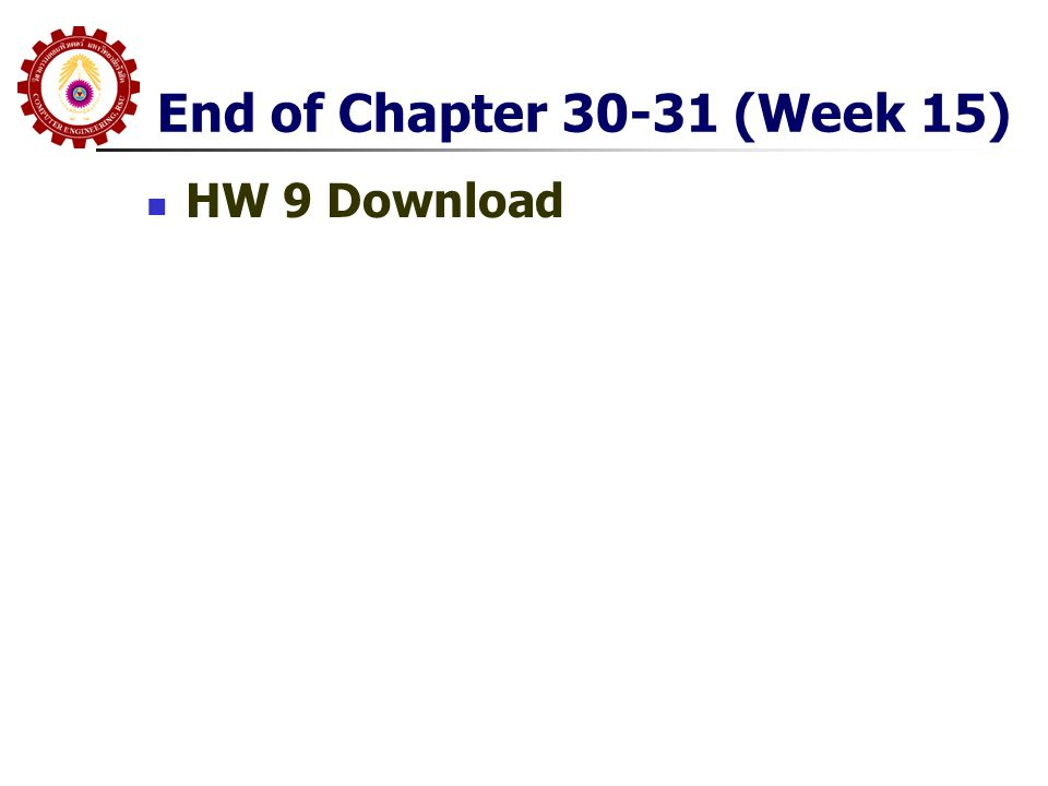 End of Chapter 30-31 (Week 15) HW 9 Download