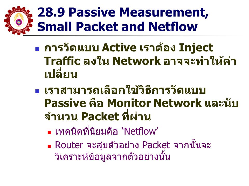 28.9 Passive Measurement, Small Packet and Netflow