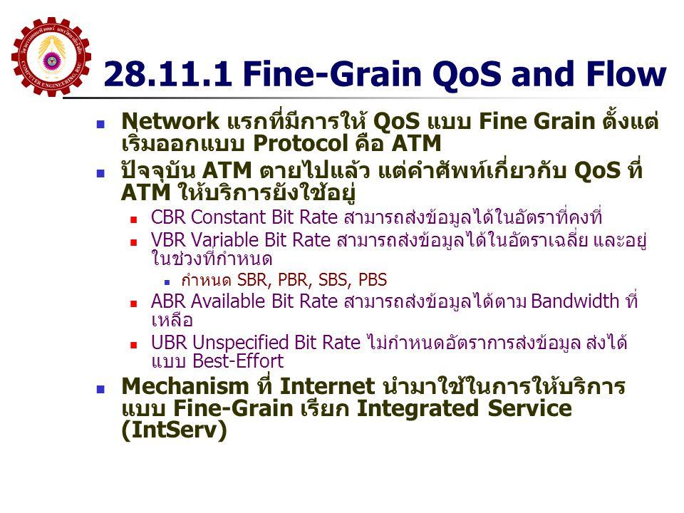 28.11.1 Fine-Grain QoS and Flow