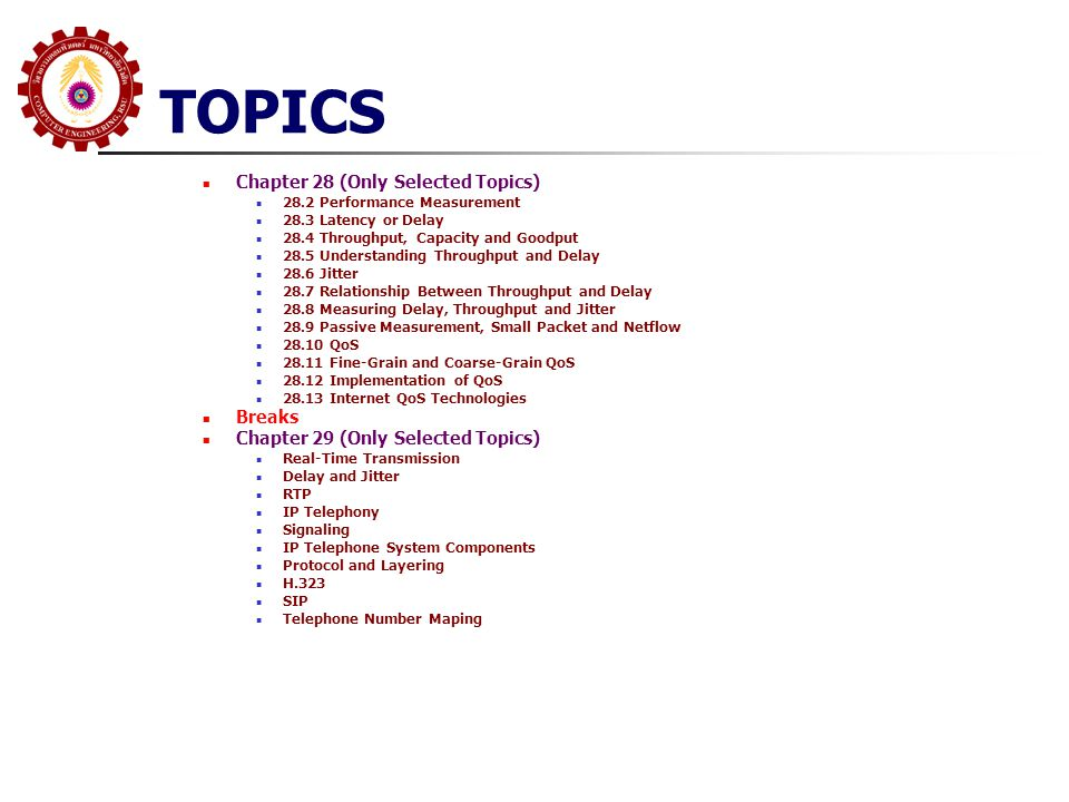 TOPICS Chapter 28 (Only Selected Topics) Breaks