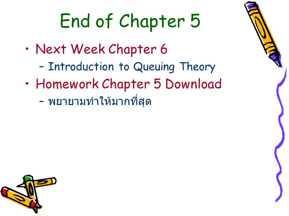End of Chapter 5 Next Week Chapter 6 Homework Chapter 5 Download