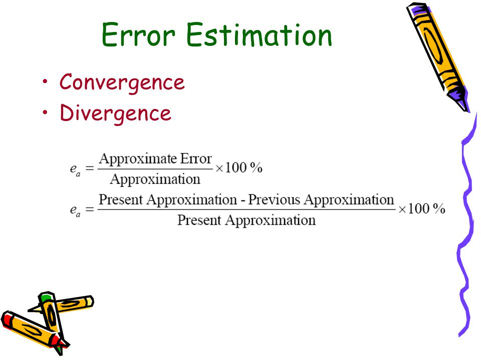 Error Estimation Convergence Divergence