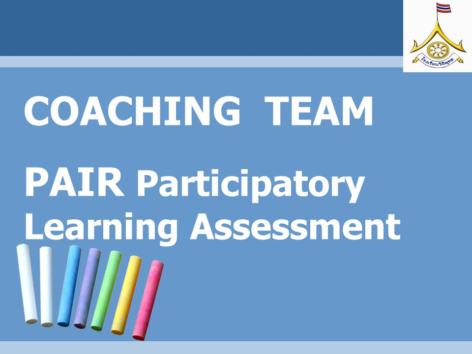 COACHING TEAM PAIR Participatory Learning Assessment