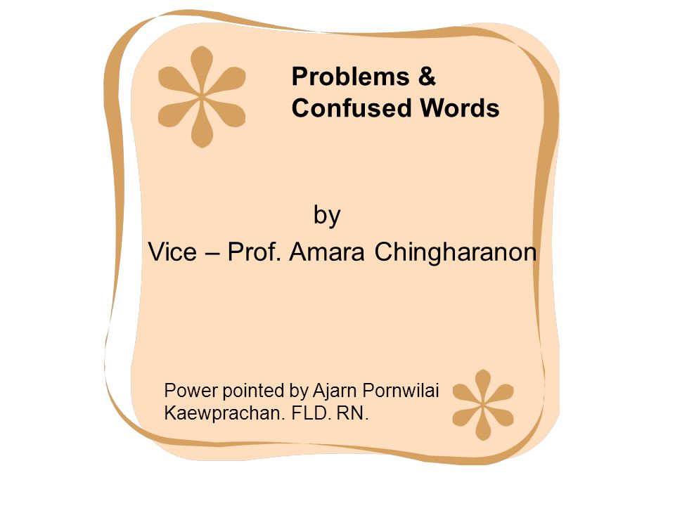 Problems & Confused Words