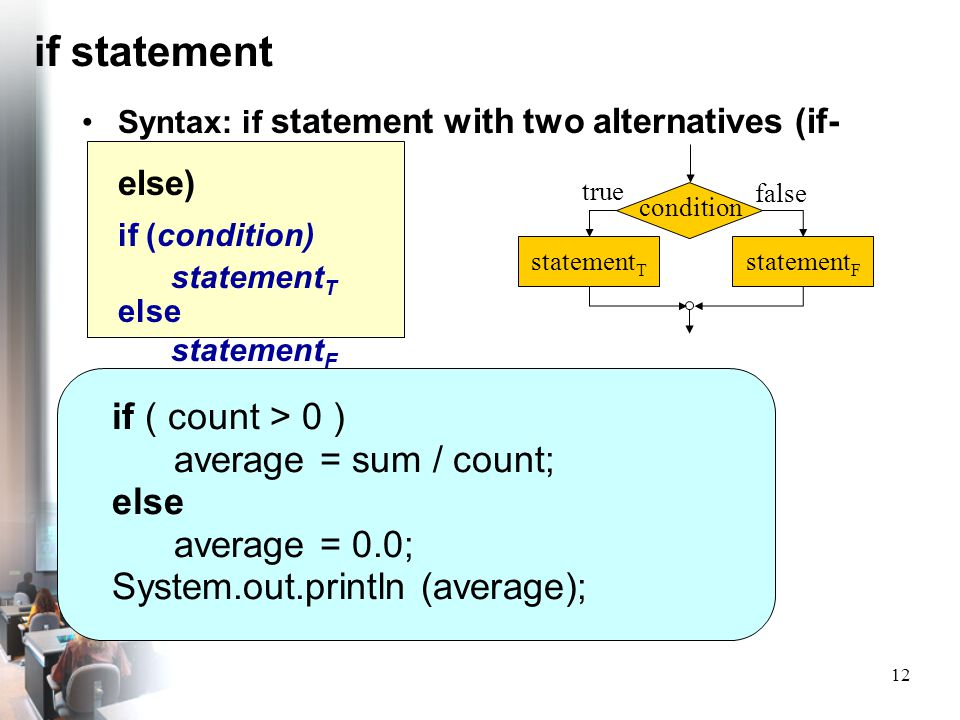 if statement if ( count > 0 ) average = sum / count; else