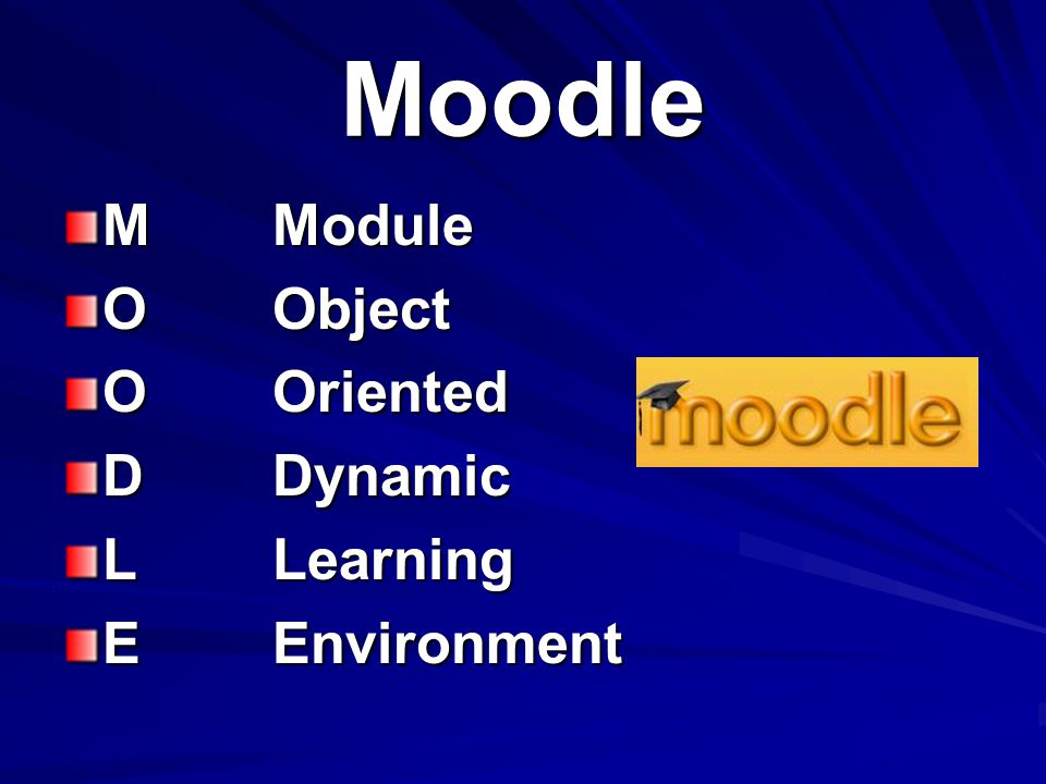 Moodle M Module O Object O Oriented D Dynamic L Learning E Environment