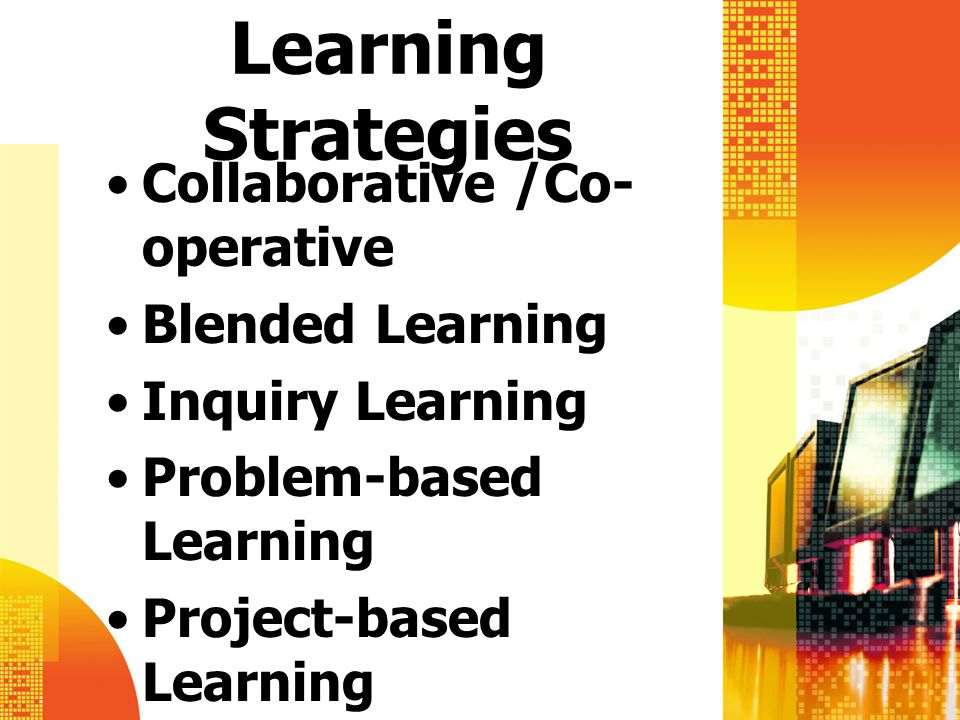 Learning Strategies Collaborative /Co-operative Blended Learning