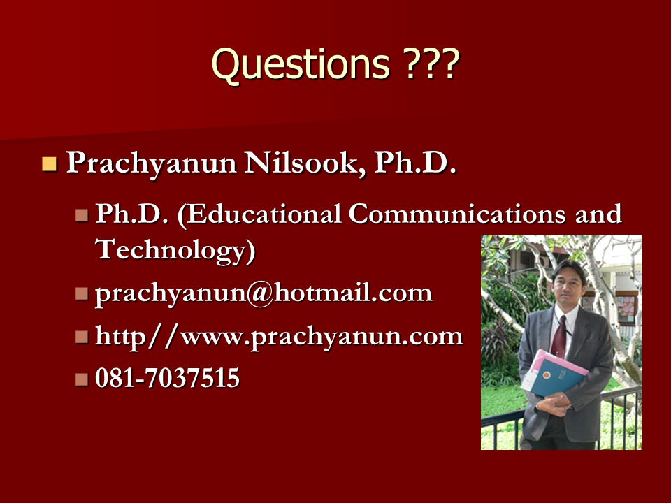 Questions Prachyanun Nilsook, Ph.D.