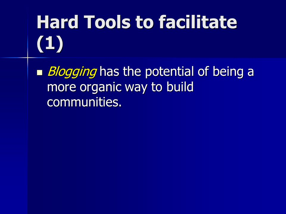 Hard Tools to facilitate (1)