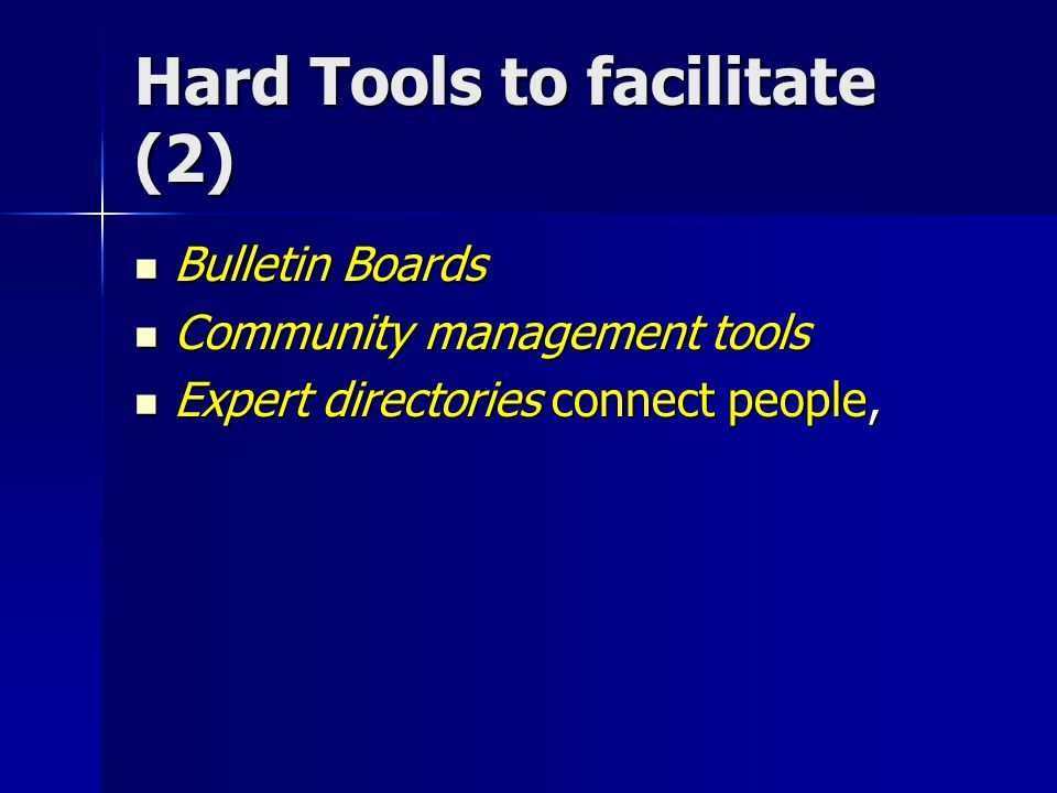 Hard Tools to facilitate (2)