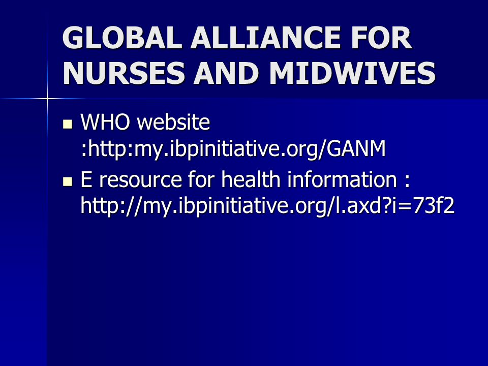 GLOBAL ALLIANCE FOR NURSES AND MIDWIVES