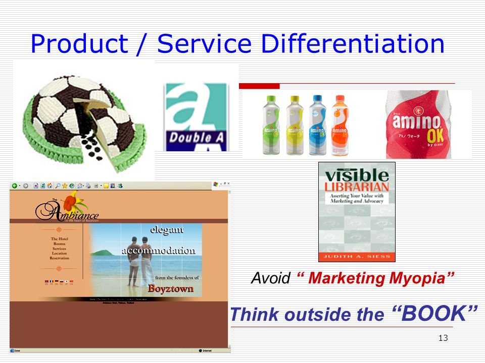 Product / Service Differentiation