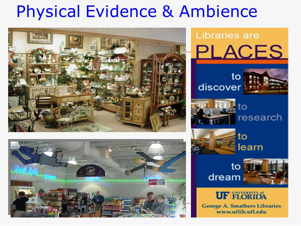 Physical Evidence & Ambience