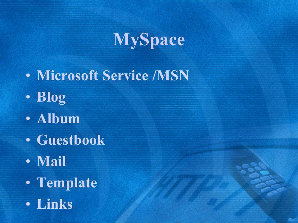 MySpace Microsoft Service /MSN Blog Album Guestbook Mail Template