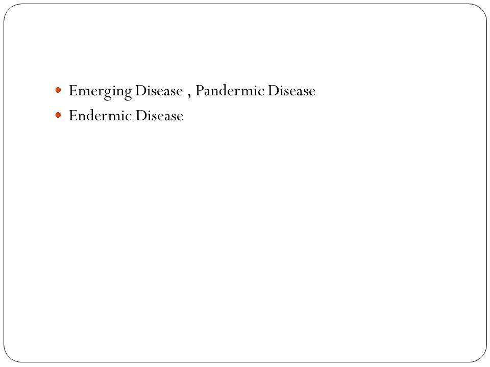 Emerging Disease , Pandermic Disease