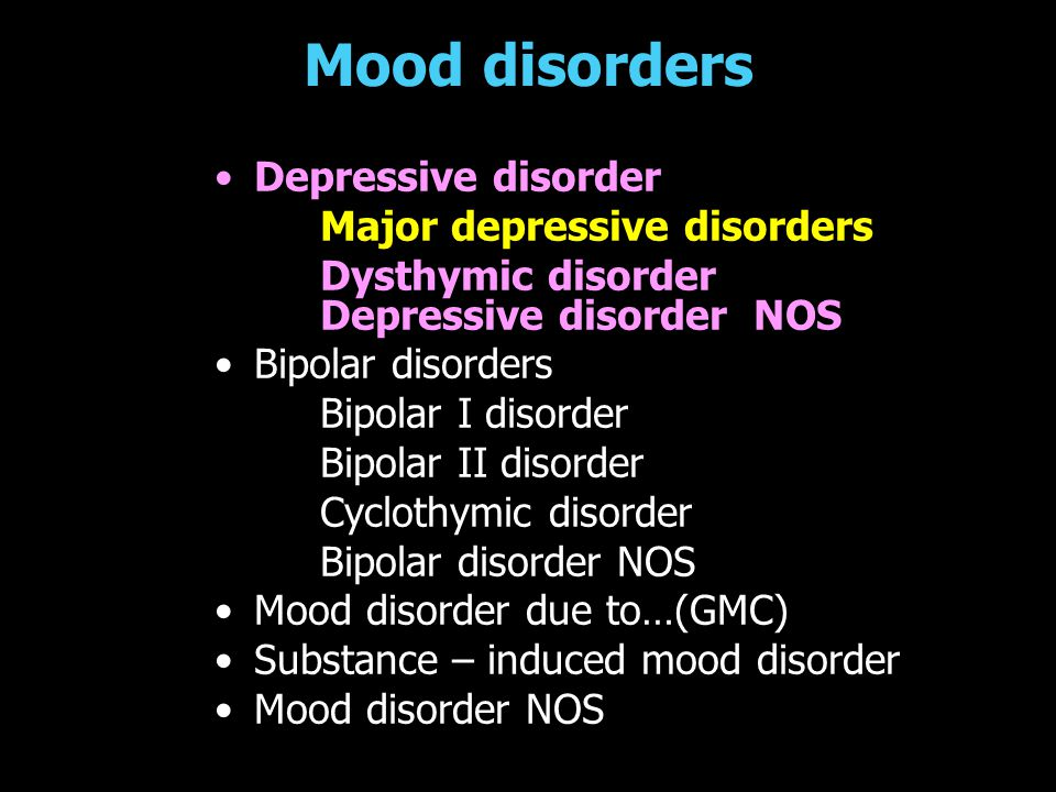 Mood disorders Depressive disorder Major depressive disorders
