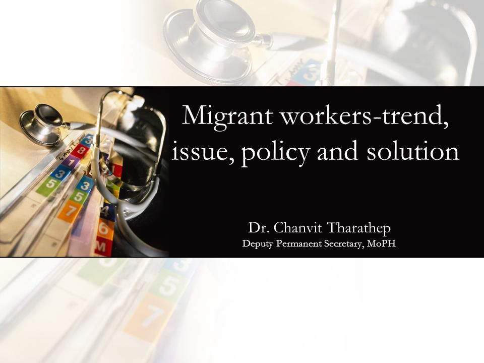Migrant workers-trend, issue, policy and solution