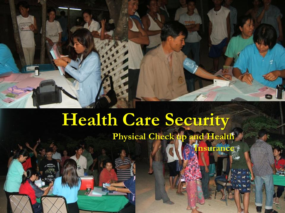 Health Care Security Physical Check up and Health Insurance