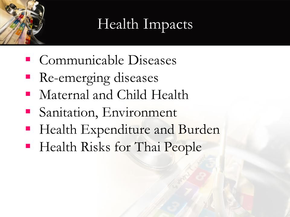 Health Impacts Communicable Diseases Re-emerging diseases