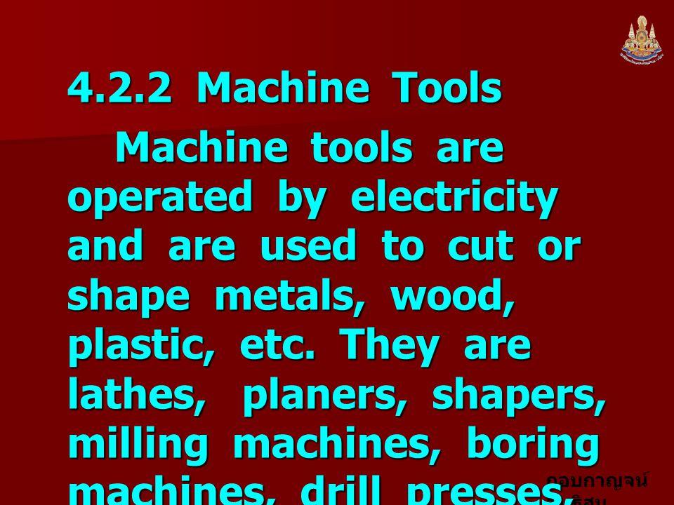 4.2.2 Machine Tools