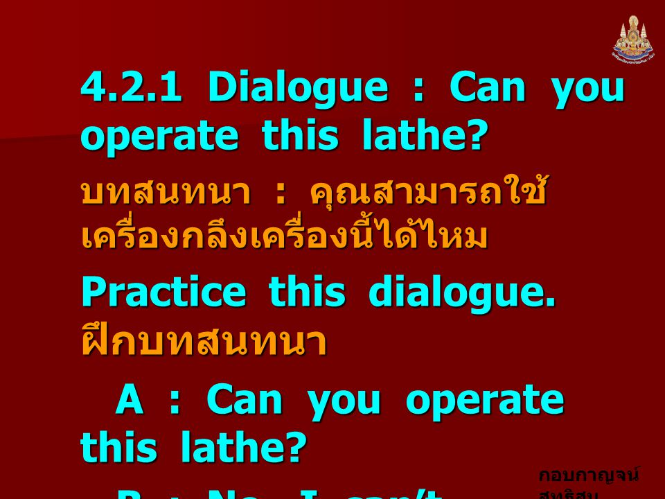 4.2.1 Dialogue : Can you operate this lathe