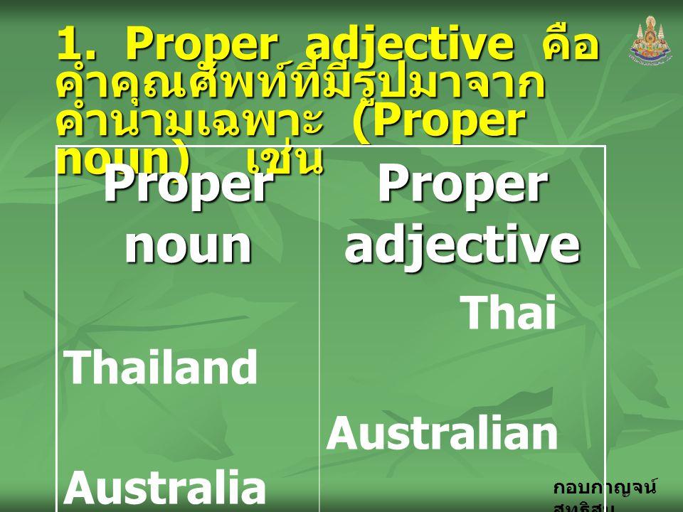 Proper noun Proper adjective