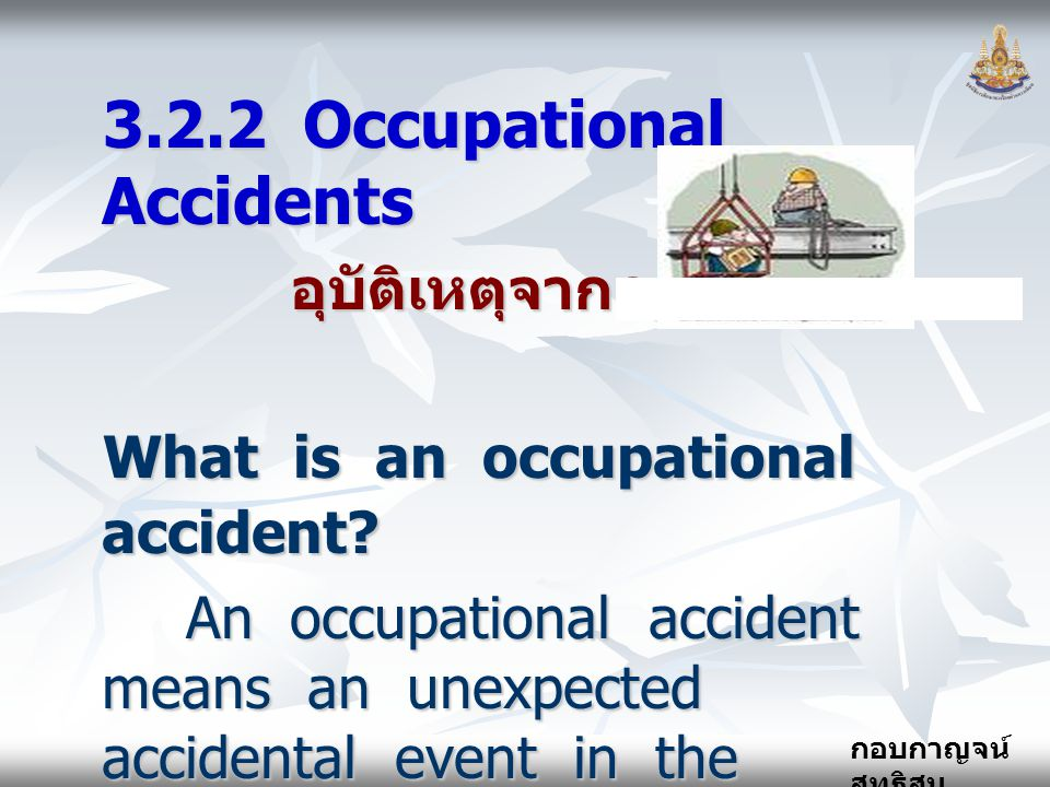 3.2.2 Occupational Accidents
