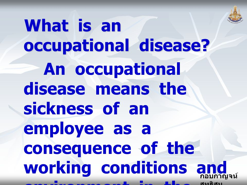 What is an occupational disease