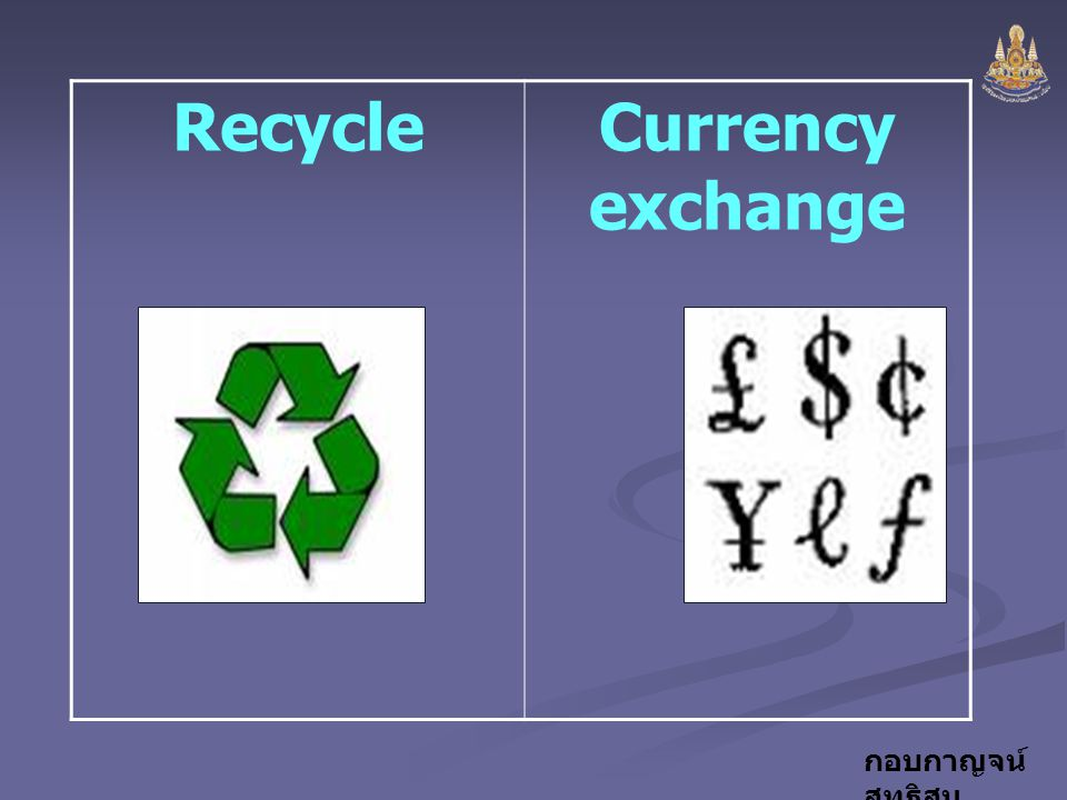 Recycle Currency exchange