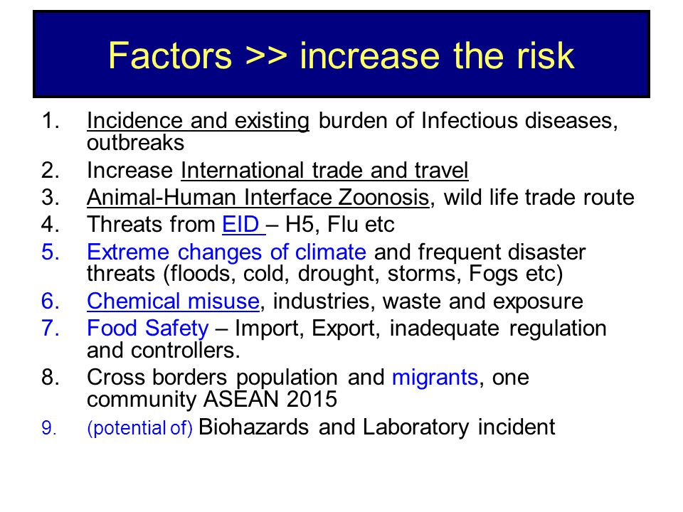 Factors >> increase the risk