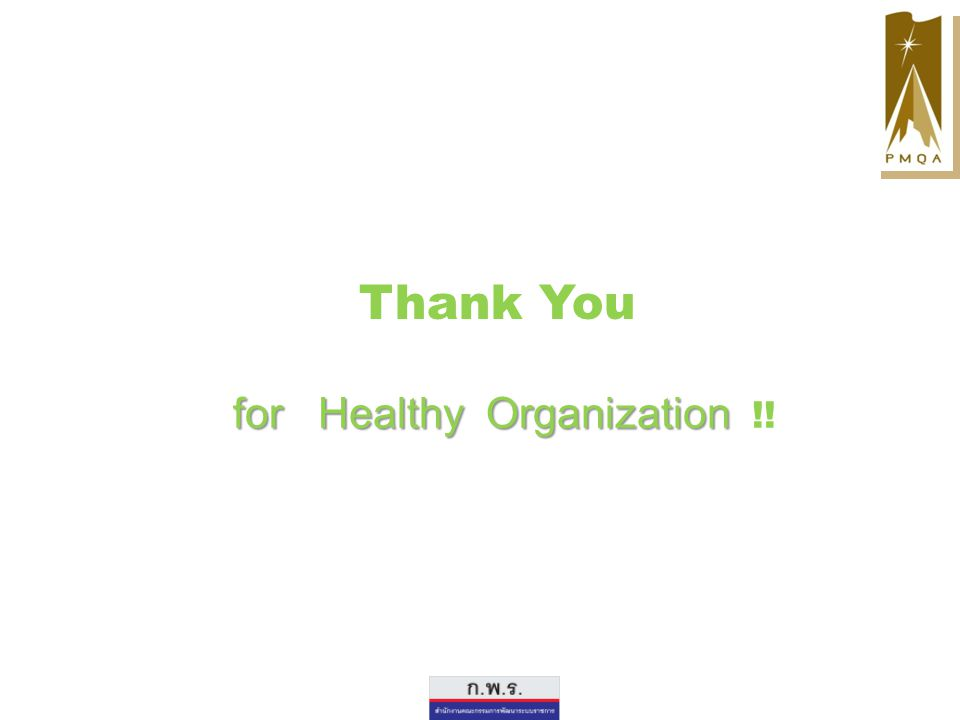 Thank You for Healthy Organization !!