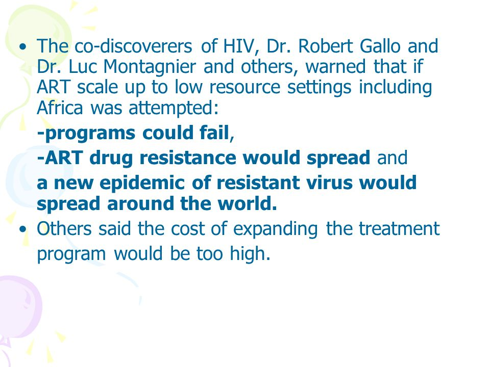 The co-discoverers of HIV, Dr. Robert Gallo and Dr