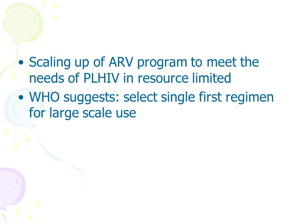 Scaling up of ARV program to meet the needs of PLHIV in resource limited