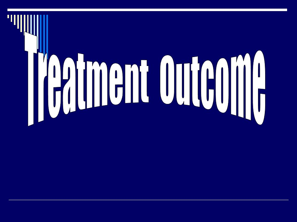 Treatment Outcome