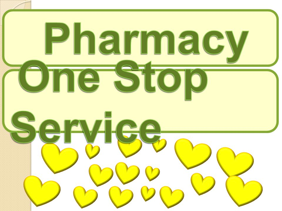 Pharmacy One Stop Service