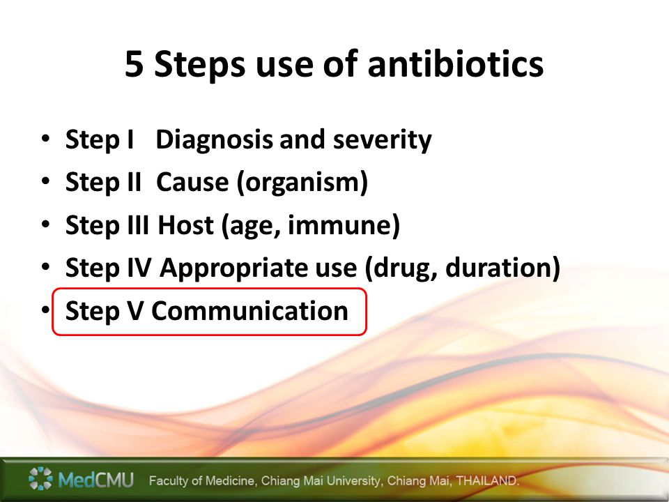 5 Steps use of antibiotics