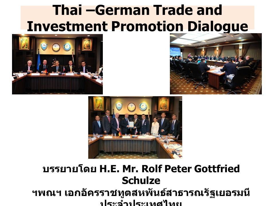 Thai –German Trade and Investment Promotion Dialogue