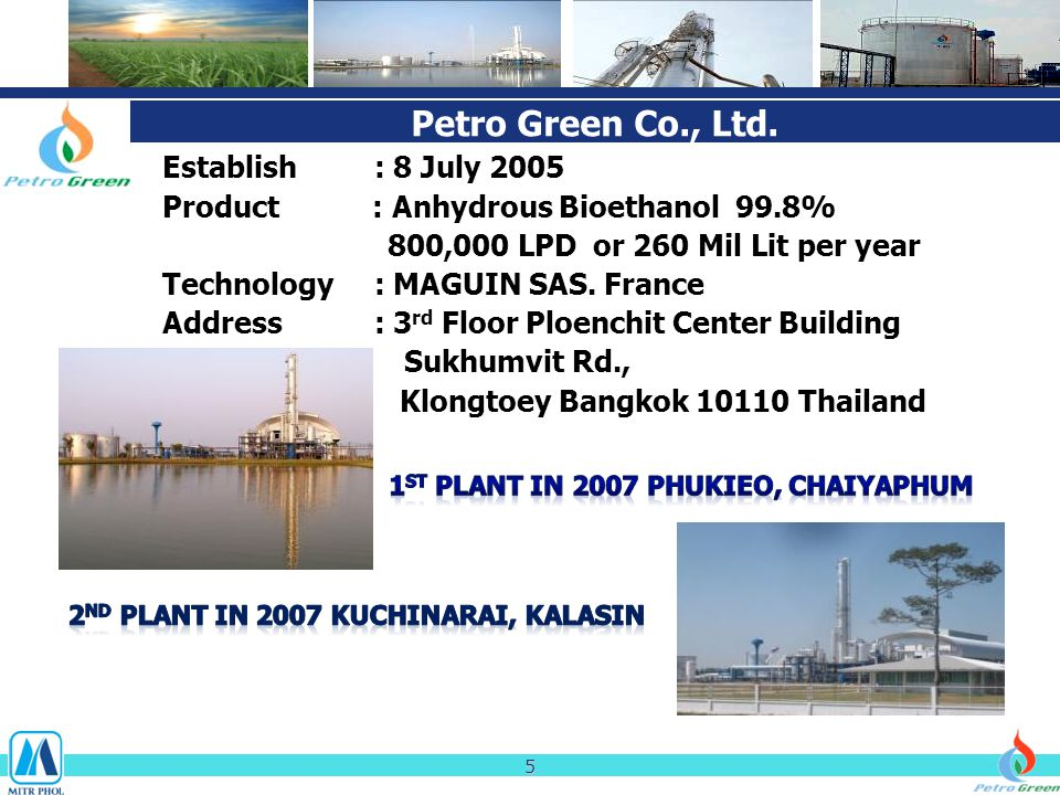Petro Green Co., Ltd. Establish : 8 July 2005