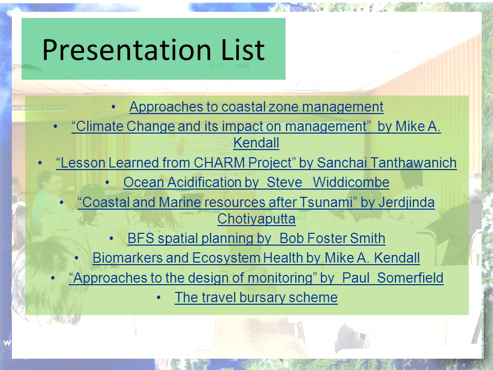 Presentation List Approaches to coastal zone management