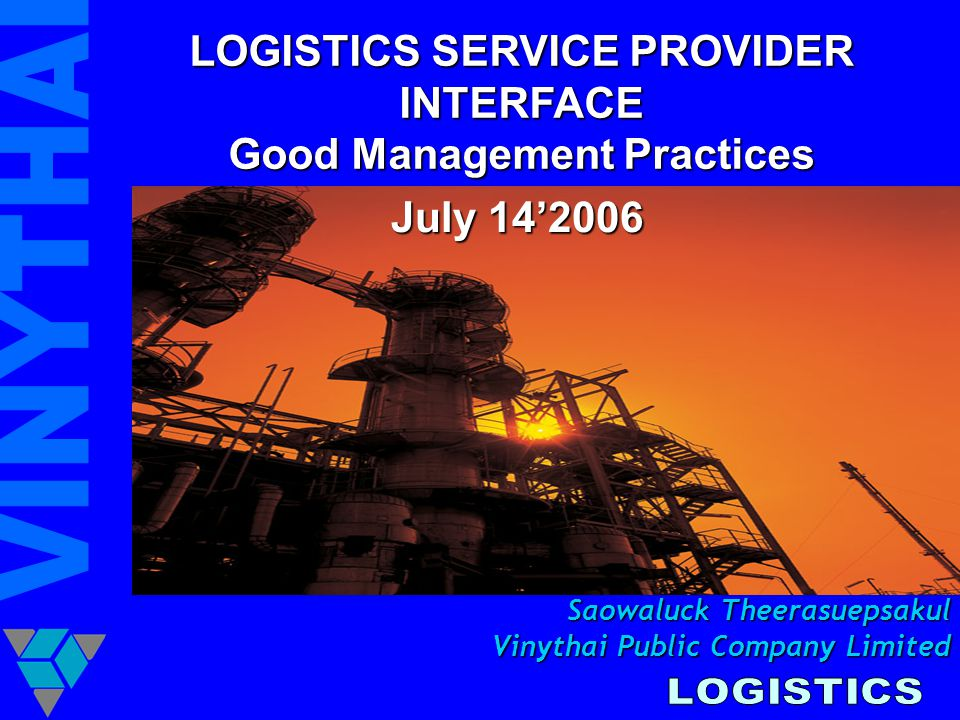 LOGISTICS SERVICE PROVIDER INTERFACE Good Management Practices