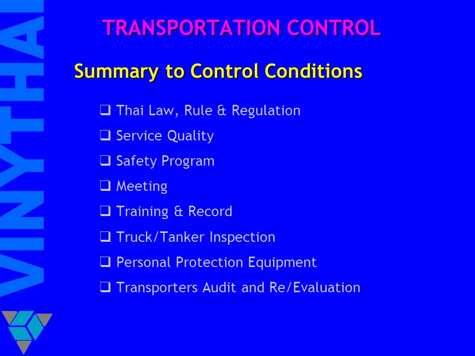 TRANSPORTATION CONTROL