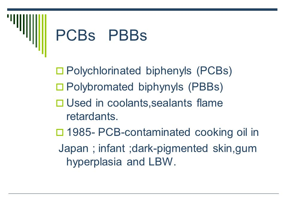 PCBs PBBs Polychlorinated biphenyls (PCBs)