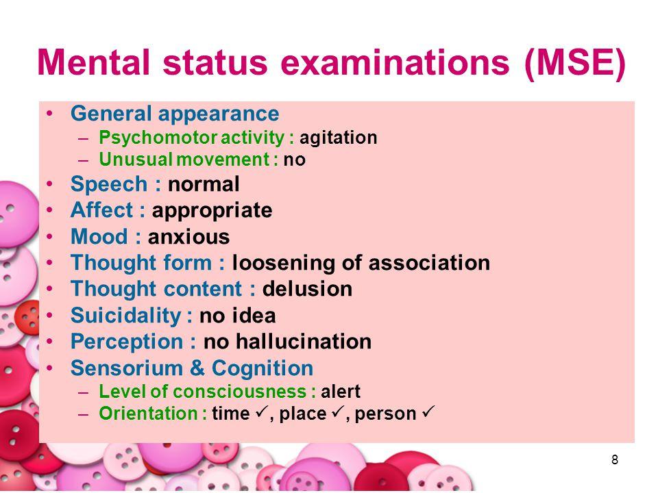 Mental status examinations (MSE)
