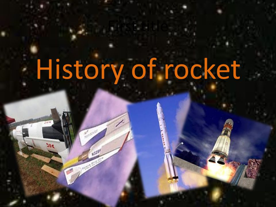 First title History of rocket