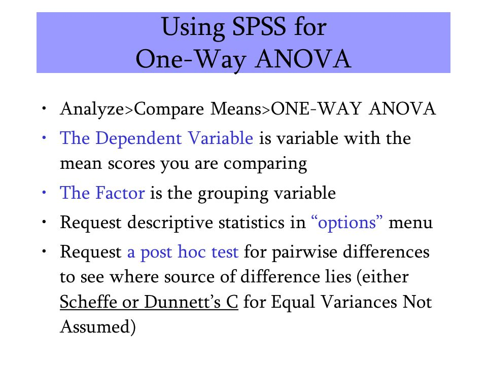 Using SPSS for One-Way ANOVA