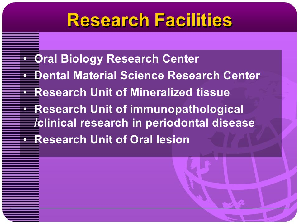 Research Facilities Oral Biology Research Center